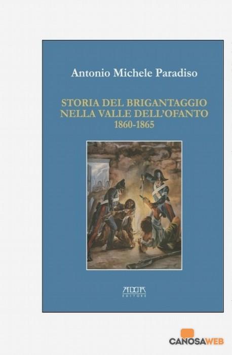 Storia del Brigantaggio nella valle dell'Ofanto