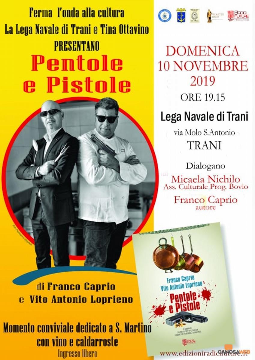 """""""Pentole e  Pistole"""" di Franco Caprio e Vito Antonio Loprieno"""