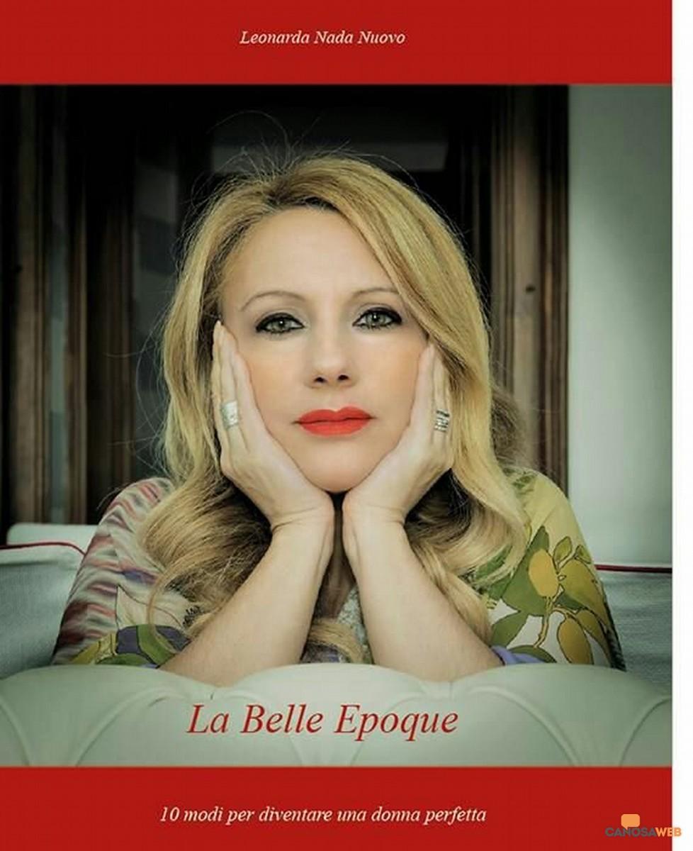 """""""La Belle Epoque"""" , 10 modi per diventare una donna perfetta"""