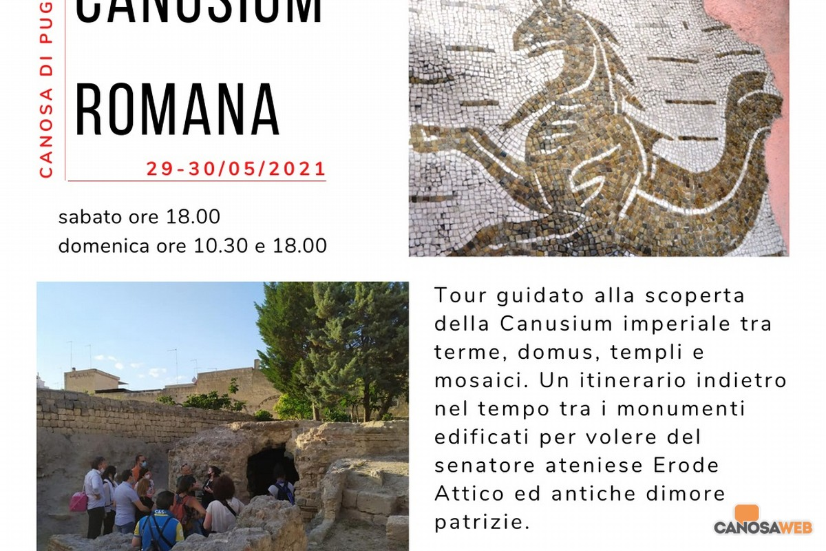 Canosa di Puglia -Tour archeologico ; Canusium romana