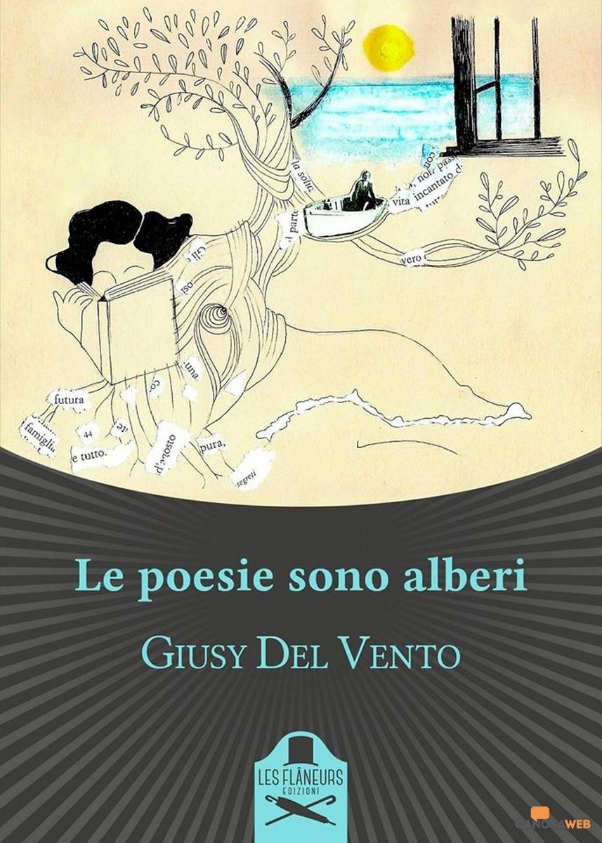Le poesie sono alberi di Giusy Del Vento