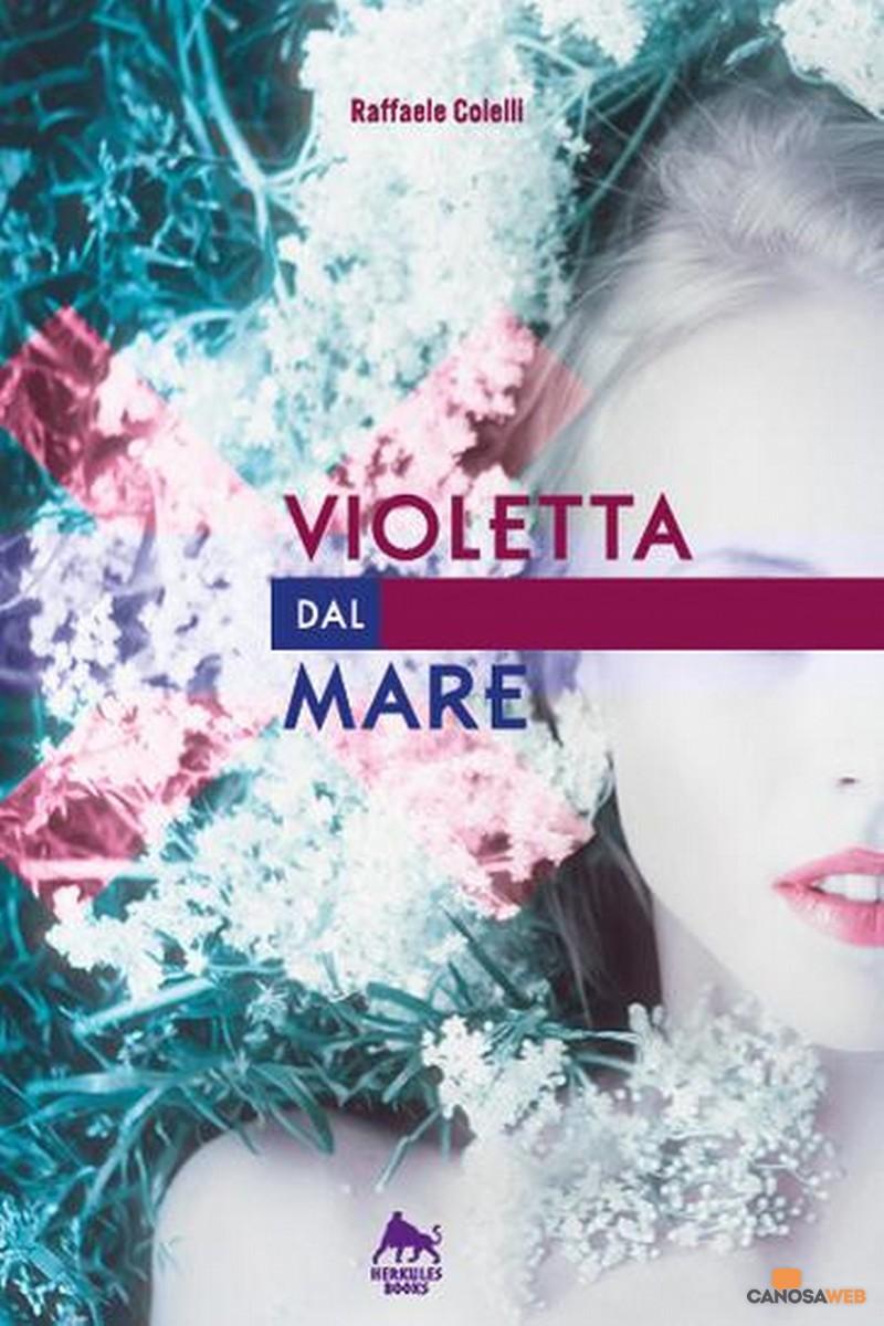 """Raffaele Colelli """"Violetta dal mare"""""""