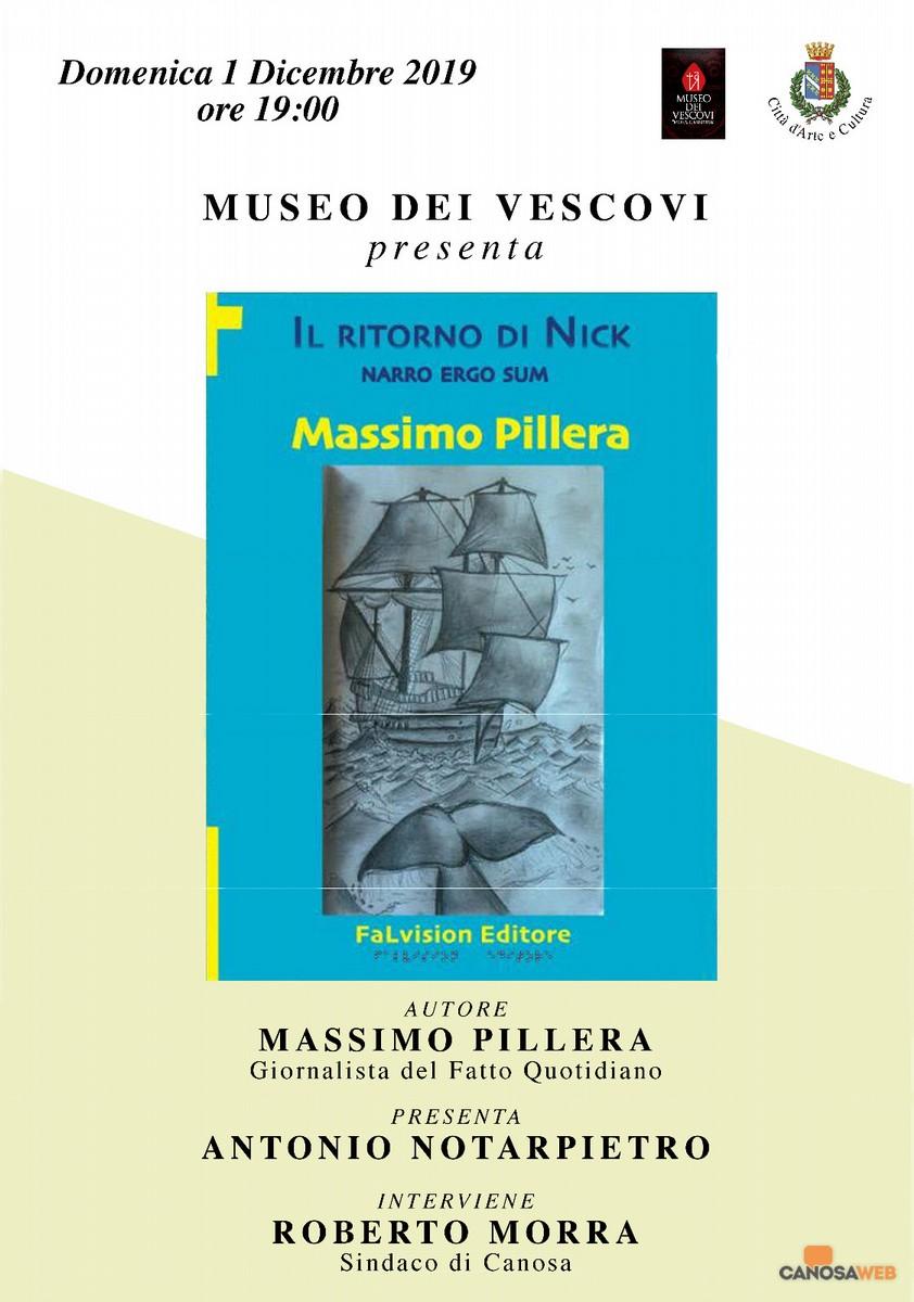 """""""Il ritorno di Nick. Narro Ergo Sum""""  Massimo Pillera"""