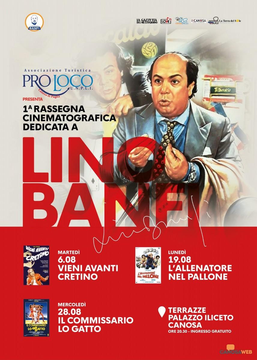 Rassegna cinematografica dedicata a Lino Banfi -Canosa