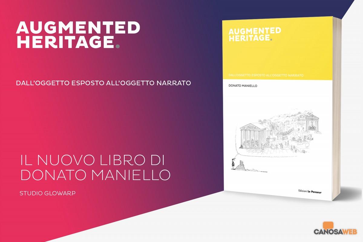 AUGMENTED HERITAGE: dall'oggetto esposto all'oggetto narrato:D. Maniello