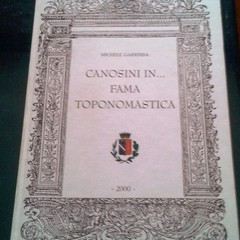 Michele Garribba: Canosini in ... Fama toponomastica