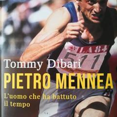 """""""Pietro Mennea. L'uomo che ha battuto il tempo""""  Tommy Dibari"""