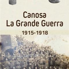 """""""Canosa La Grande Guerra 1915-18""""  Michele Di Ruggiero"""