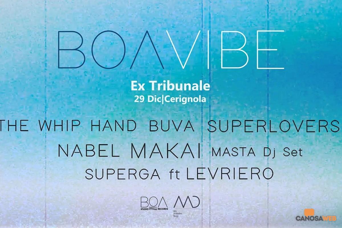 BOAVIBE, il primo live act Boa Studio Records a Cerignola(FG)
