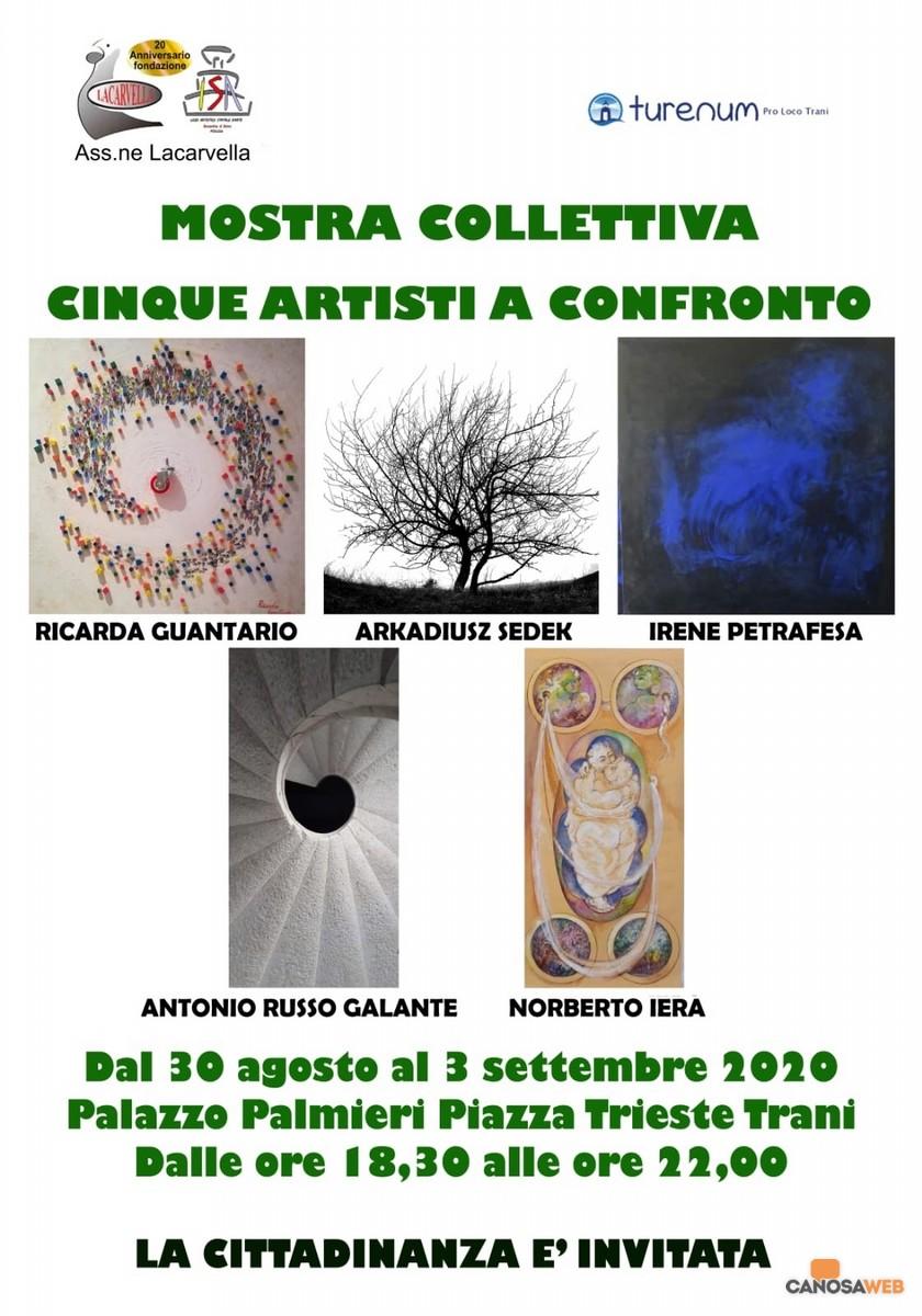 """2020  Trani: Esposizione d'arte contemporanea """"5 artisti a confronto"""""""