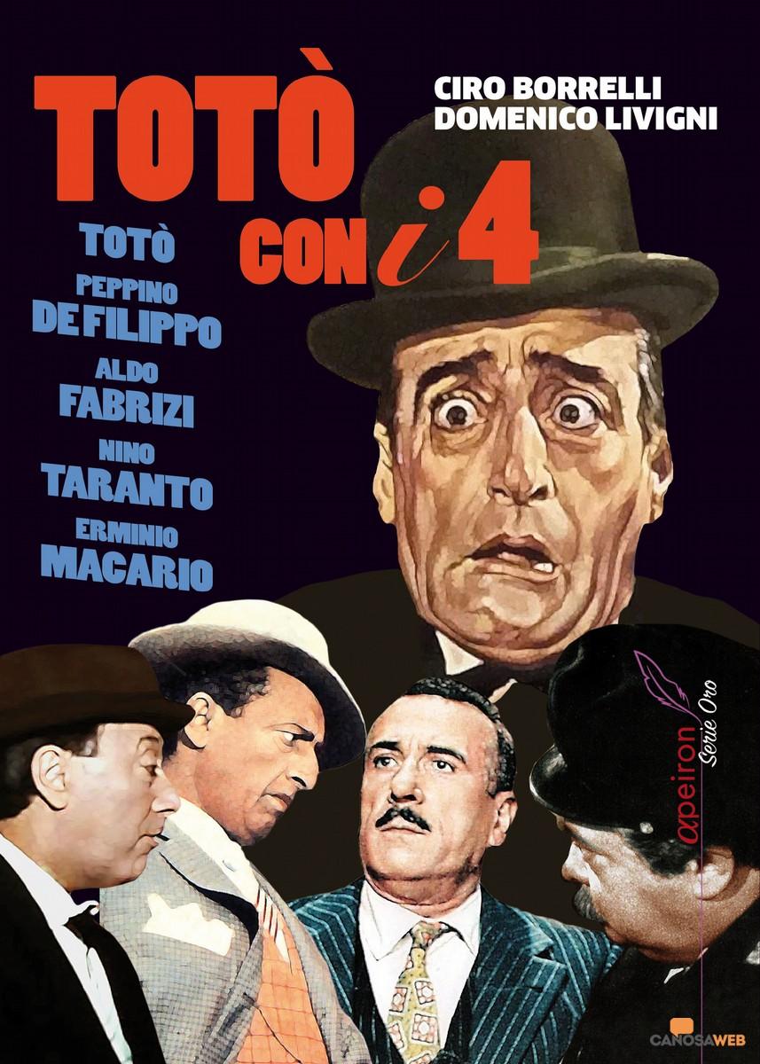 Totò con i quattro di Ciro Borrelli e Domenico Livigni