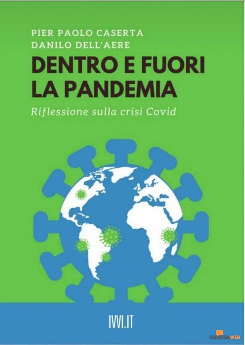Dentro e Fuori la pandemia Pier Paolo Caserta e Danilo Dell'Aere