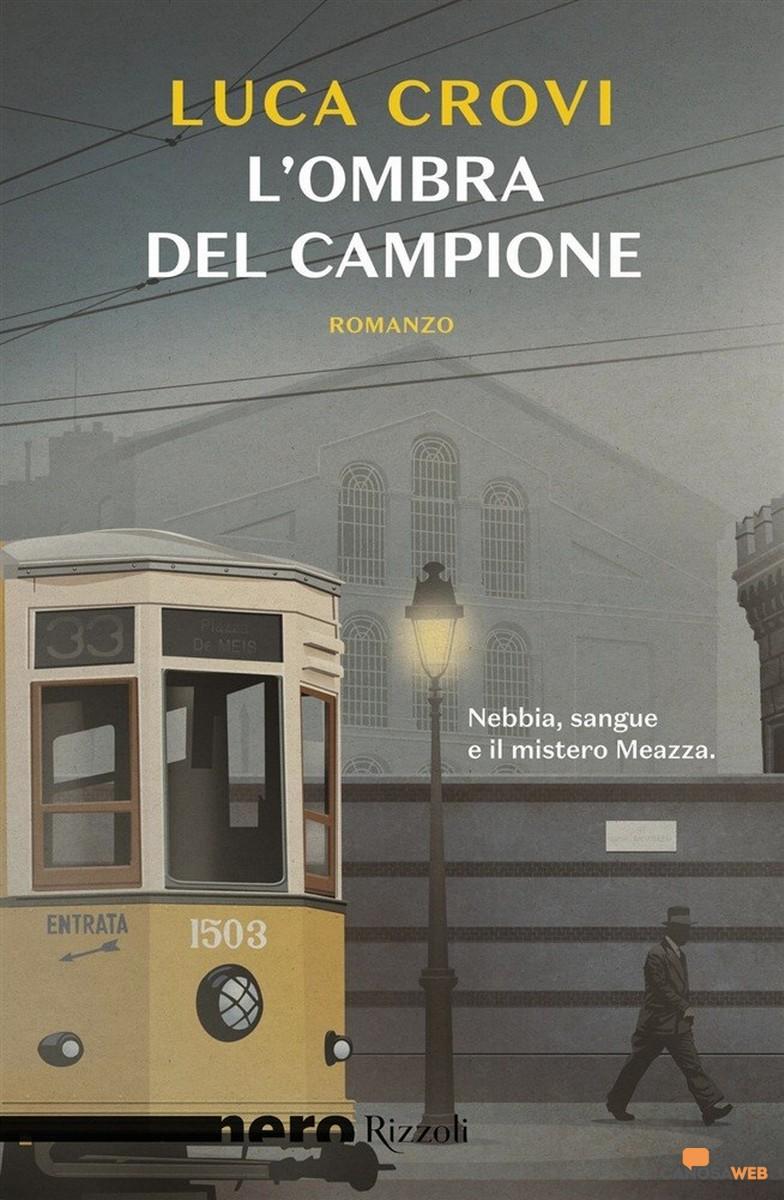 L'ombra del Campione - Luca Crovi
