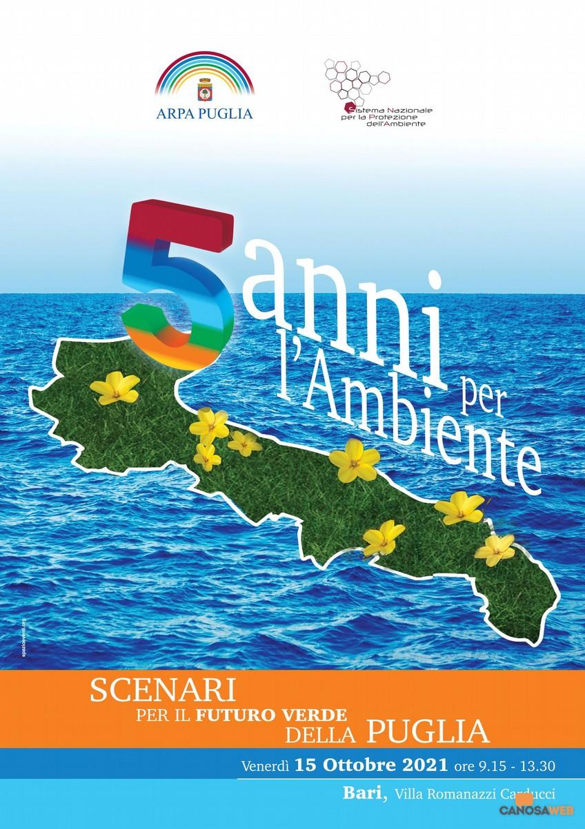 """Bari: Convegno """"5 anni per l'Ambiente. Scenari per il futuro verde della Puglia"""""""