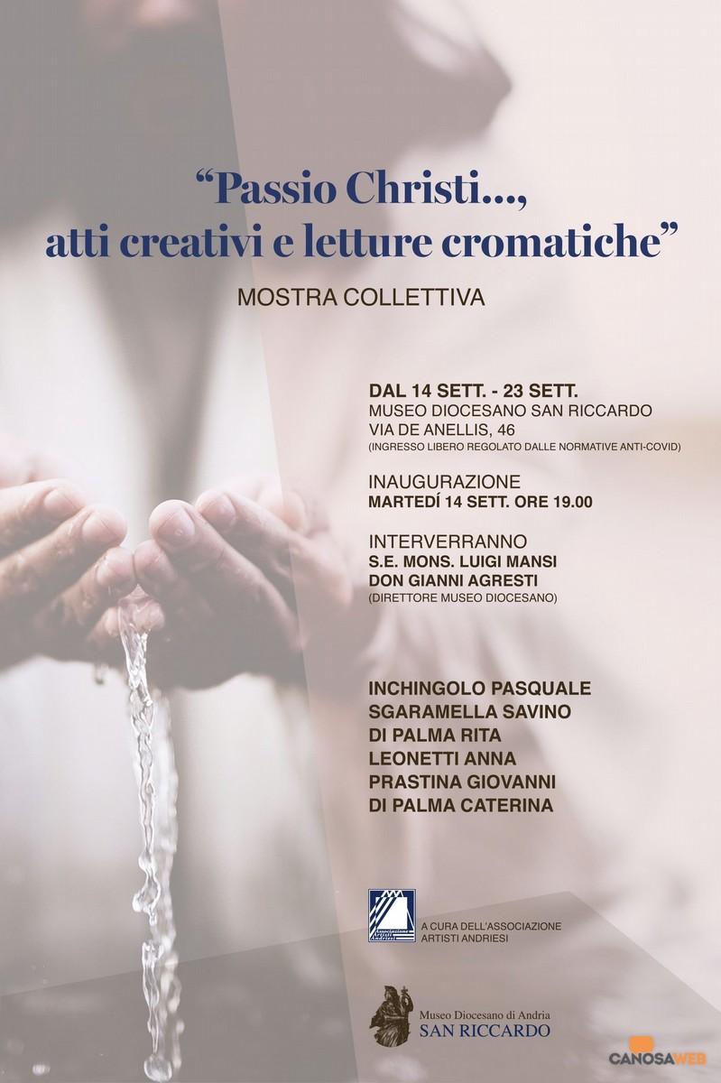 Passio Christi, atti creativi e letture cromatiche . Andria 2021
